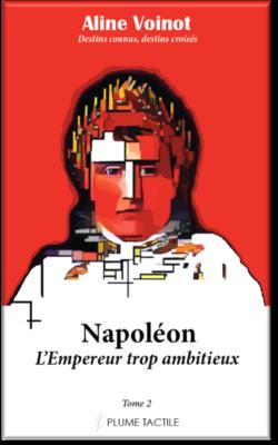 Couverture - Napoléon, l'Empereur ambitieux