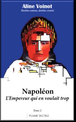 Couverture - Napoléon, l'Empereur qui en voulait trop